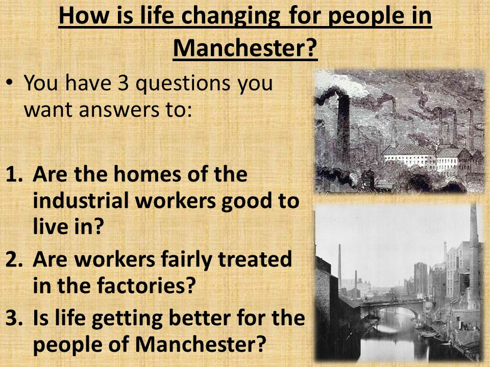 How is life changing for people in Manchester