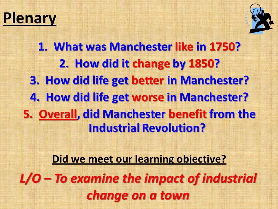 Plenary L/O – To examine the impact of industrial change on a town