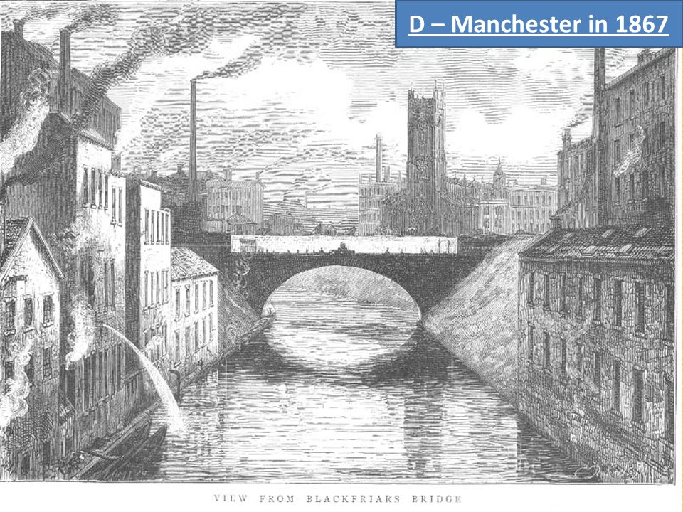 D – Manchester in 1867