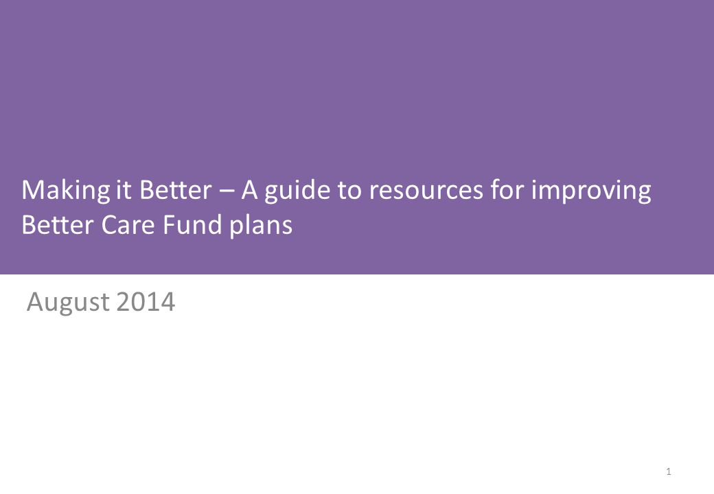 Making it Better – A guide to resources for improving Better Care Fund plans