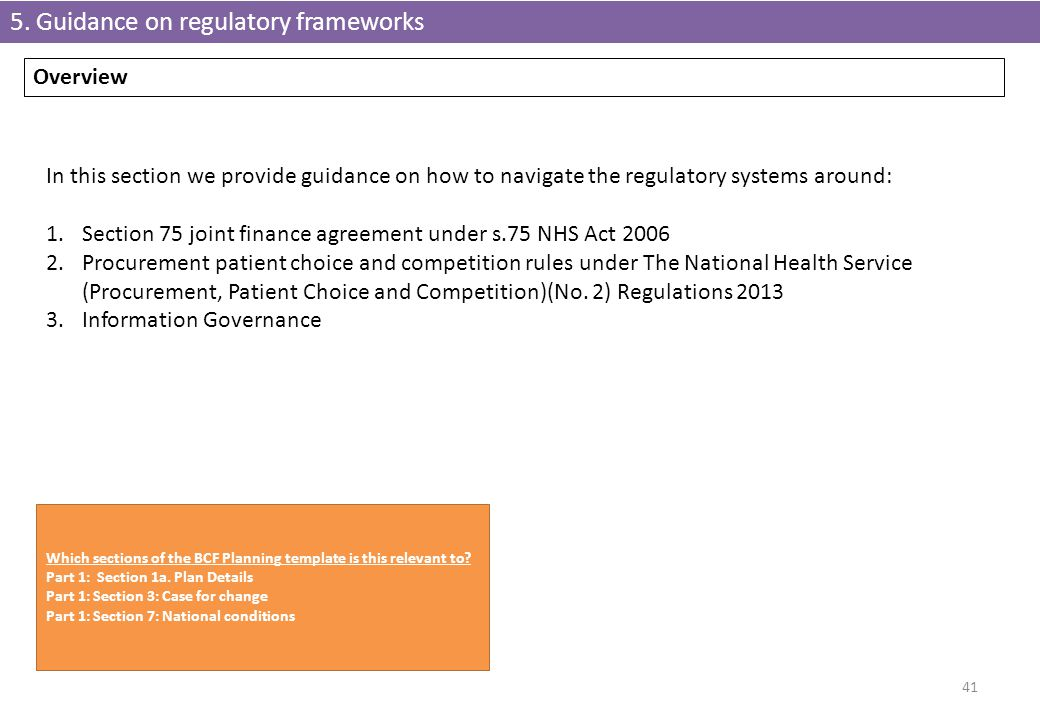5. Guidance on regulatory frameworks
