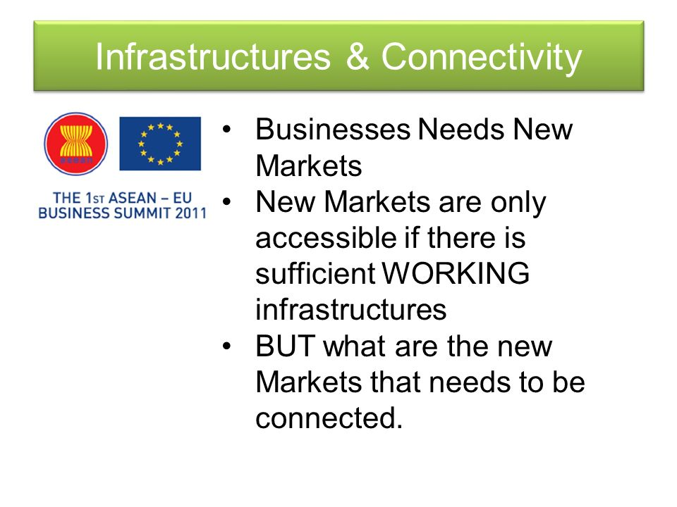 Infrastructures & Connectivity