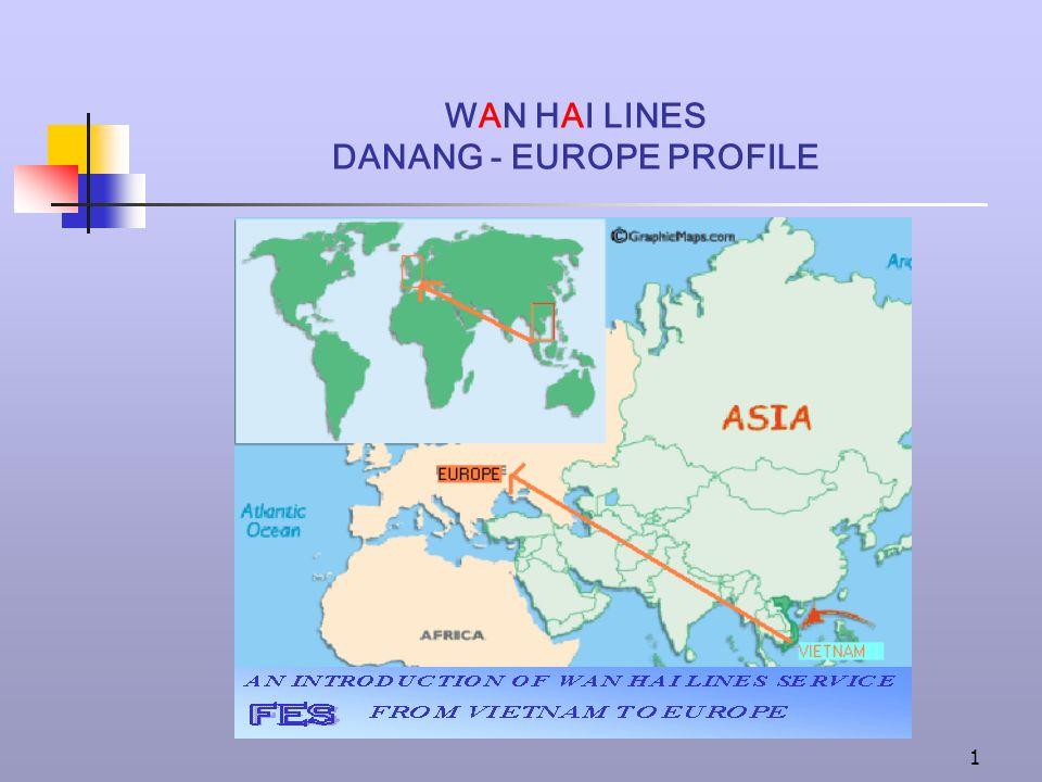 WAN HAI LINES DANANG - EUROPE PROFILE