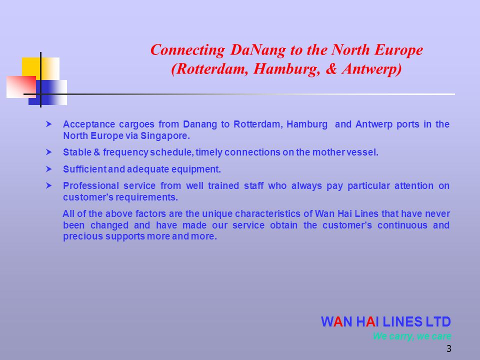 Connecting DaNang to the North Europe (Rotterdam, Hamburg, & Antwerp)