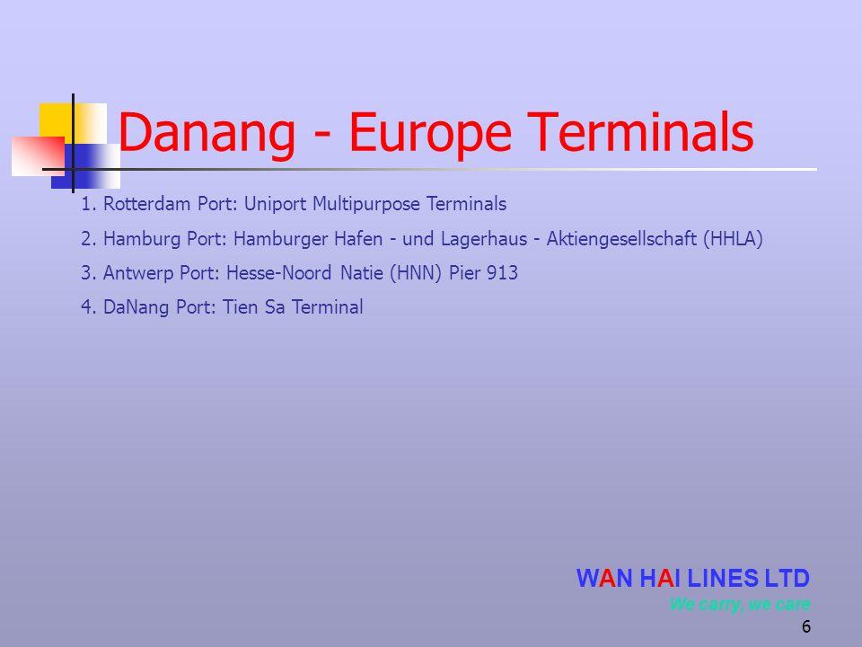 Danang - Europe Terminals