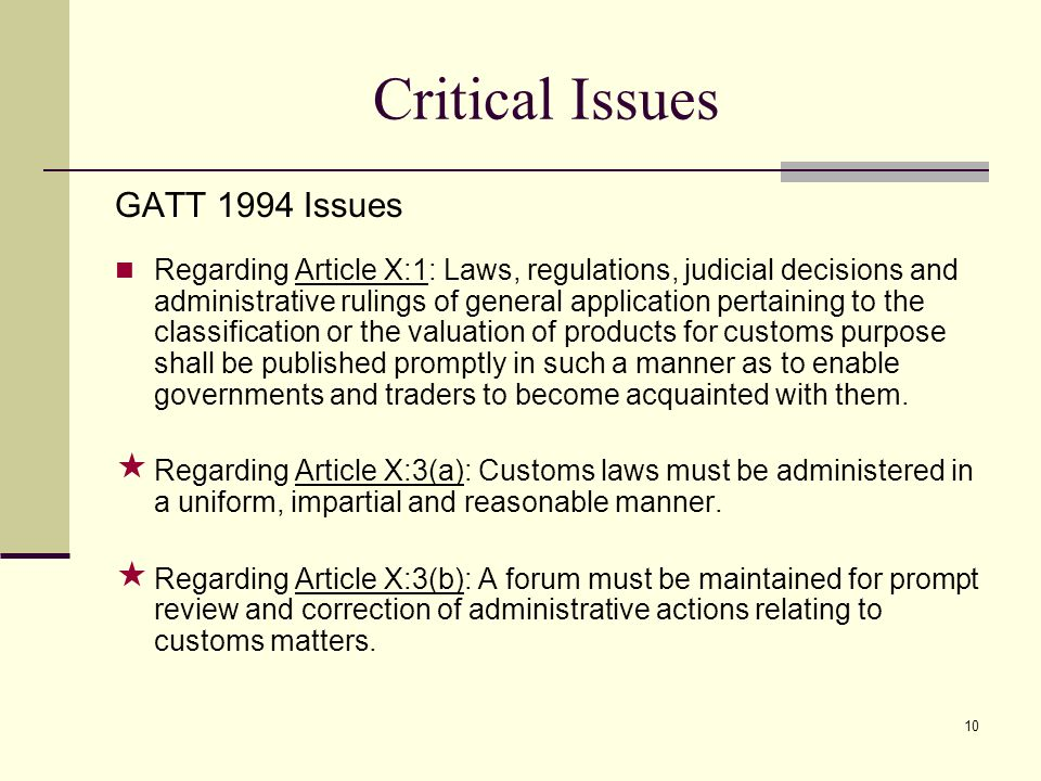 Critical Issues GATT 1994 Issues