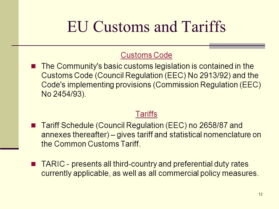 EU Customs and Tariffs Customs Code