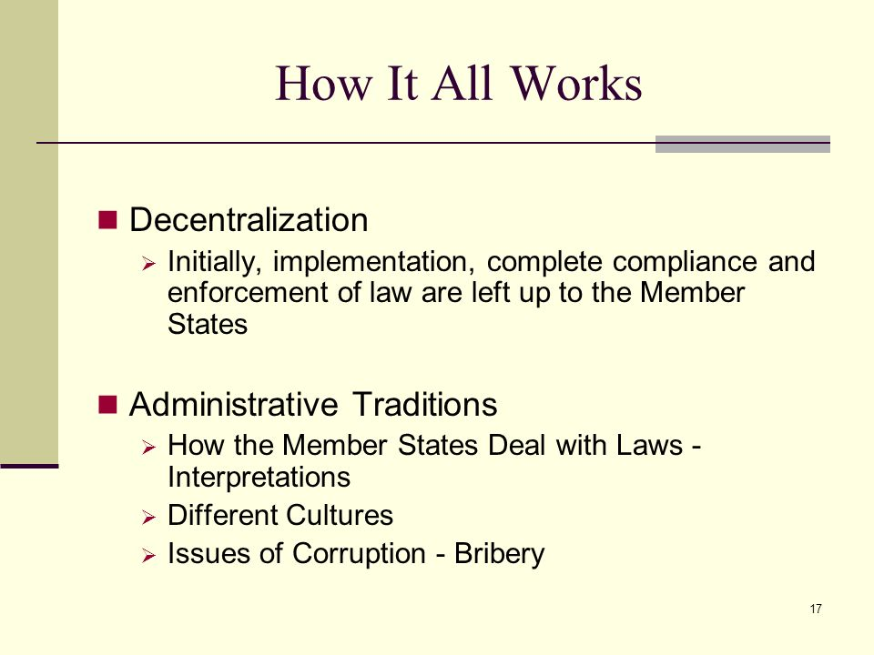 How It All Works Decentralization Administrative Traditions
