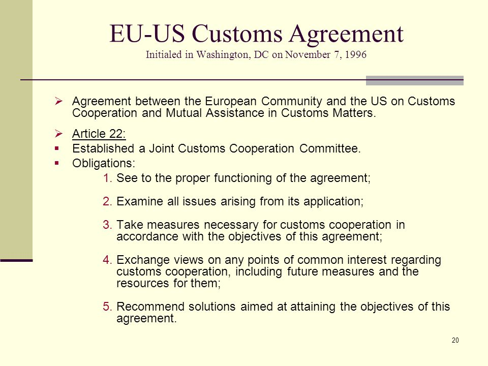 EU-US Customs Agreement Initialed in Washington, DC on November 7, 1996