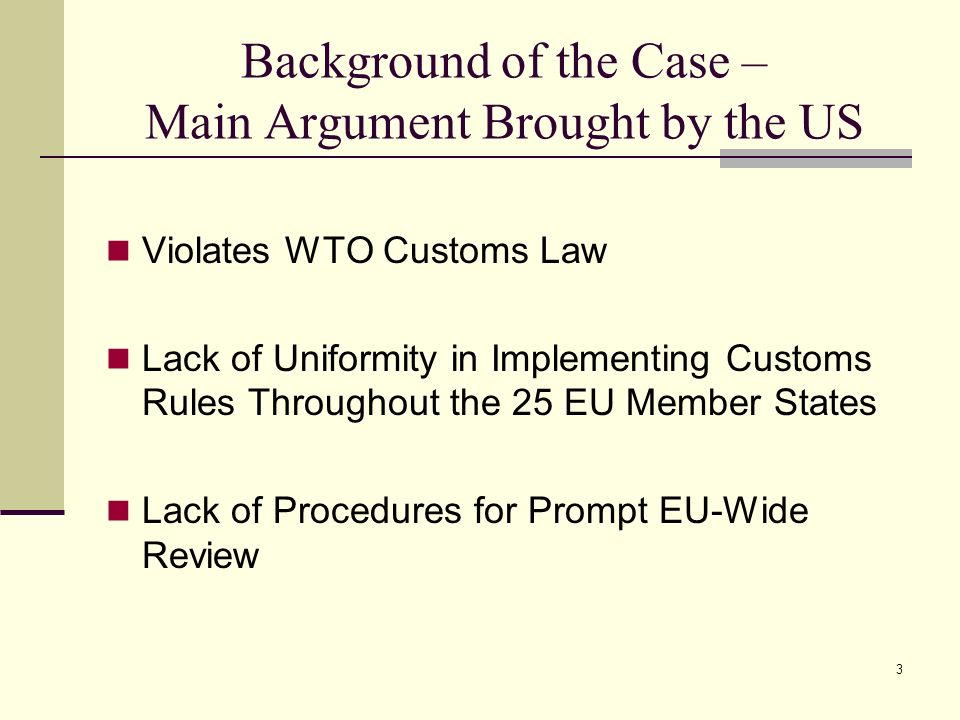 Background of the Case – Main Argument Brought by the US