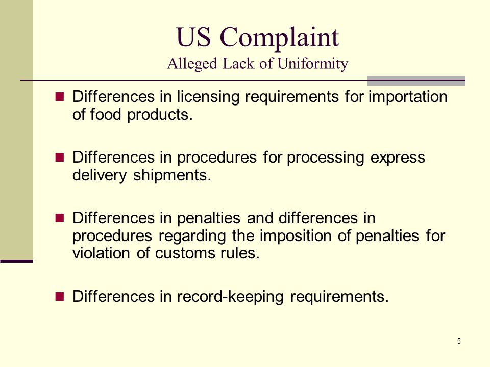 US Complaint Alleged Lack of Uniformity
