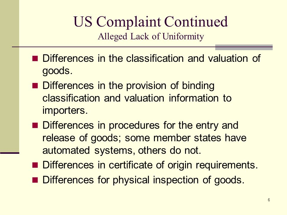 US Complaint Continued Alleged Lack of Uniformity