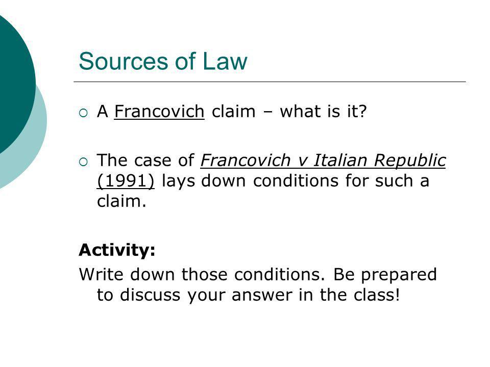 Sources of Law A Francovich claim – what is it