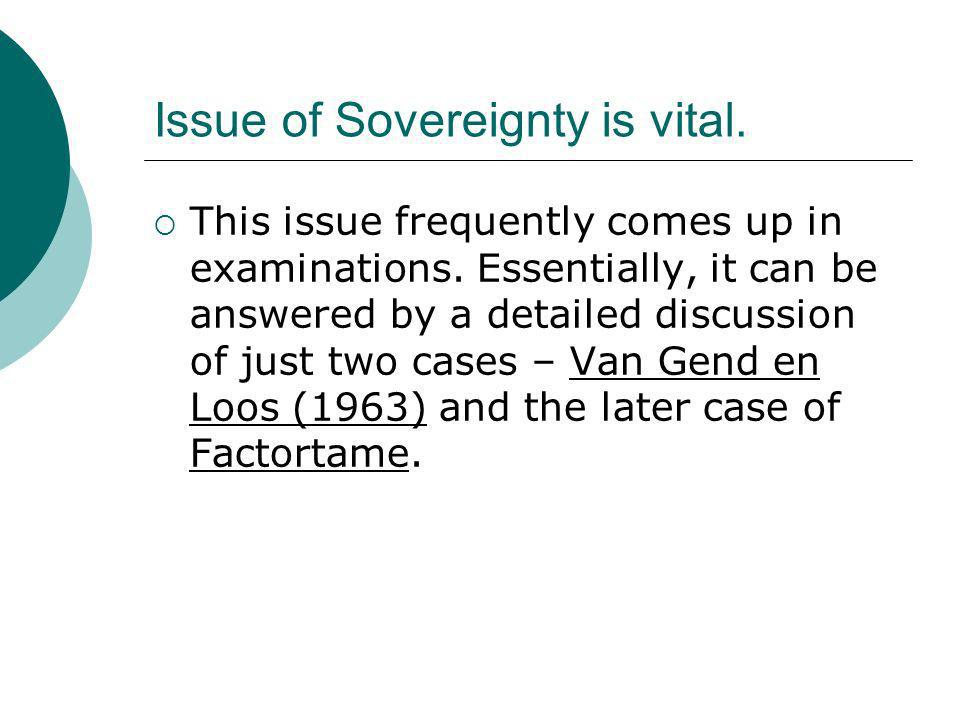 Issue of Sovereignty is vital.