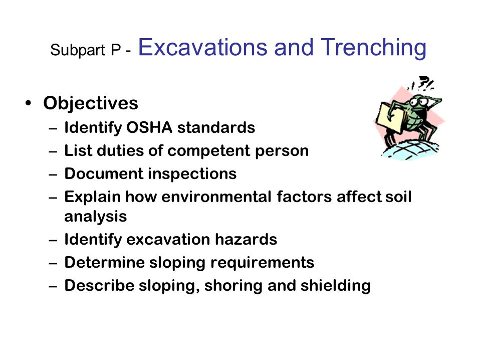Subpart P - Excavations and Trenching