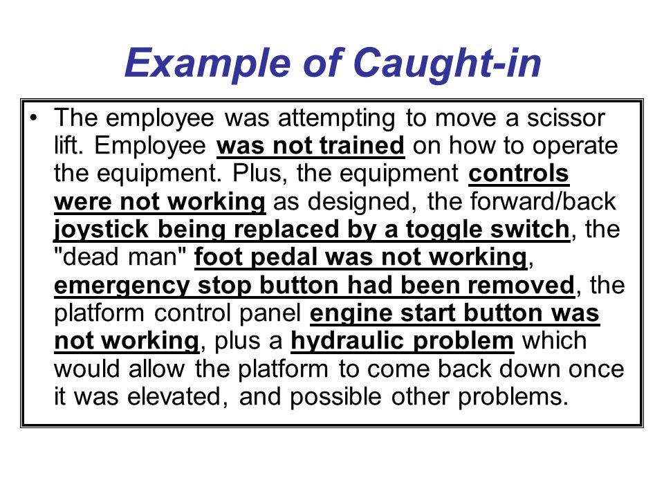 Example of Caught-in