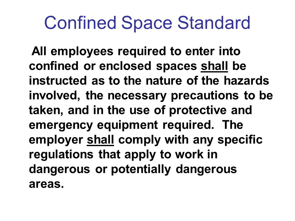 Confined Space Standard