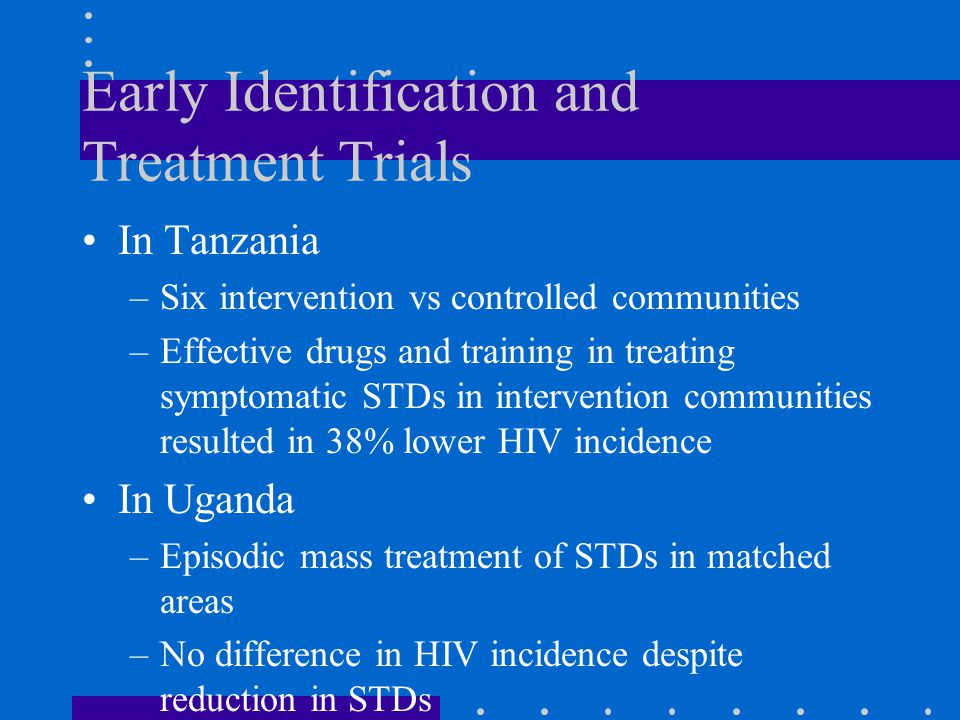 Early Identification and Treatment Trials