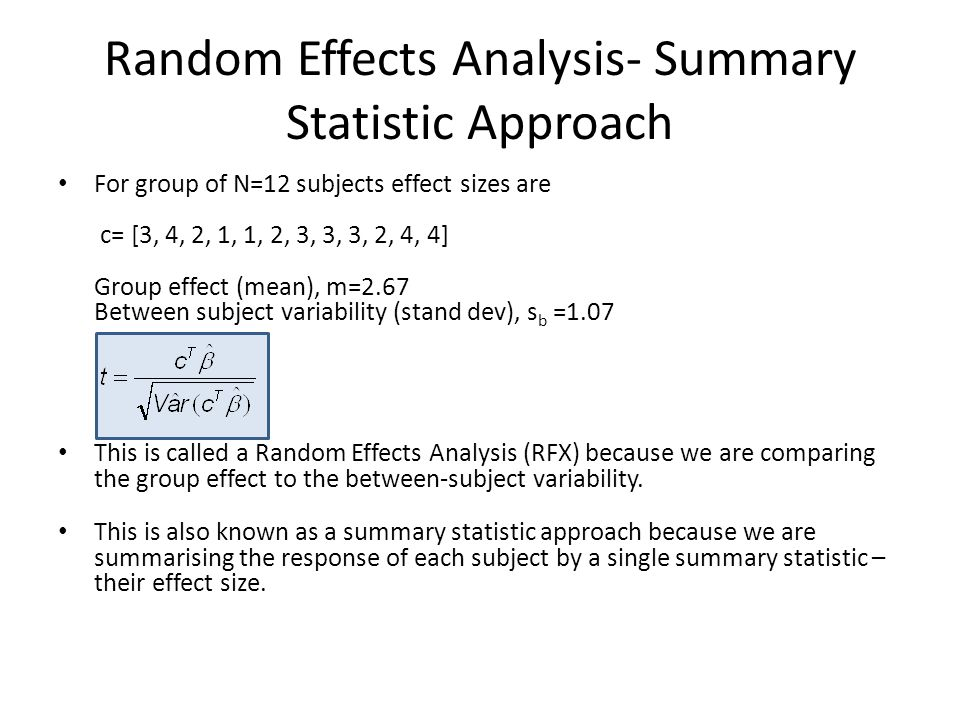 Random Effects Analysis- Summary Statistic Approach