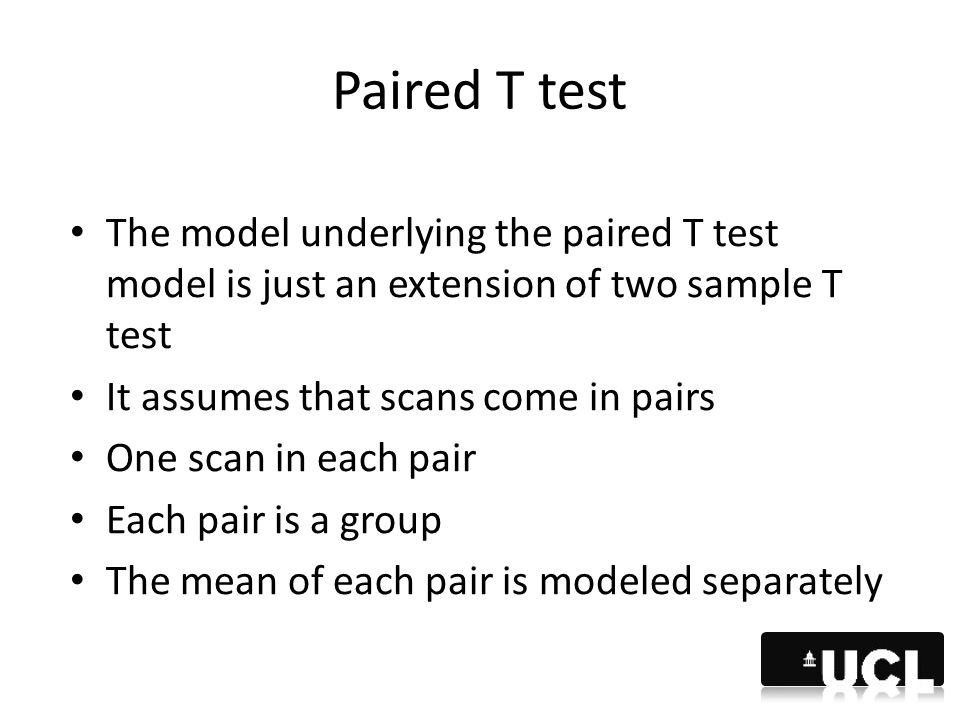 Paired T test The model underlying the paired T test model is just an extension of two sample T test.