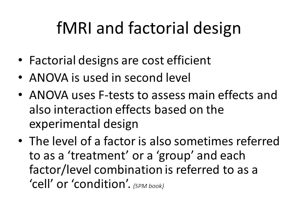 fMRI and factorial design