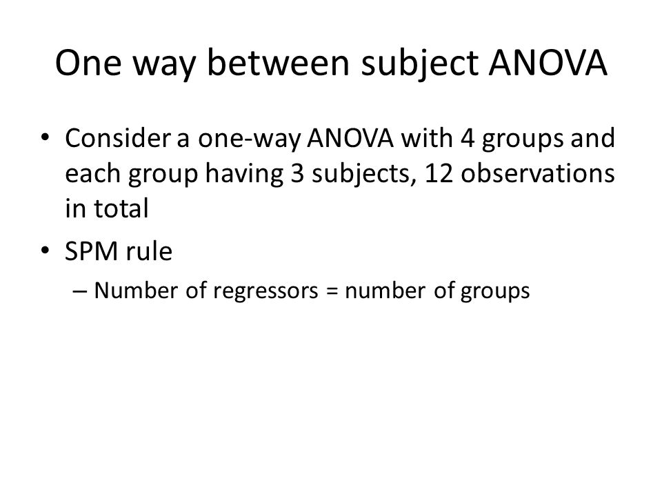 One way between subject ANOVA