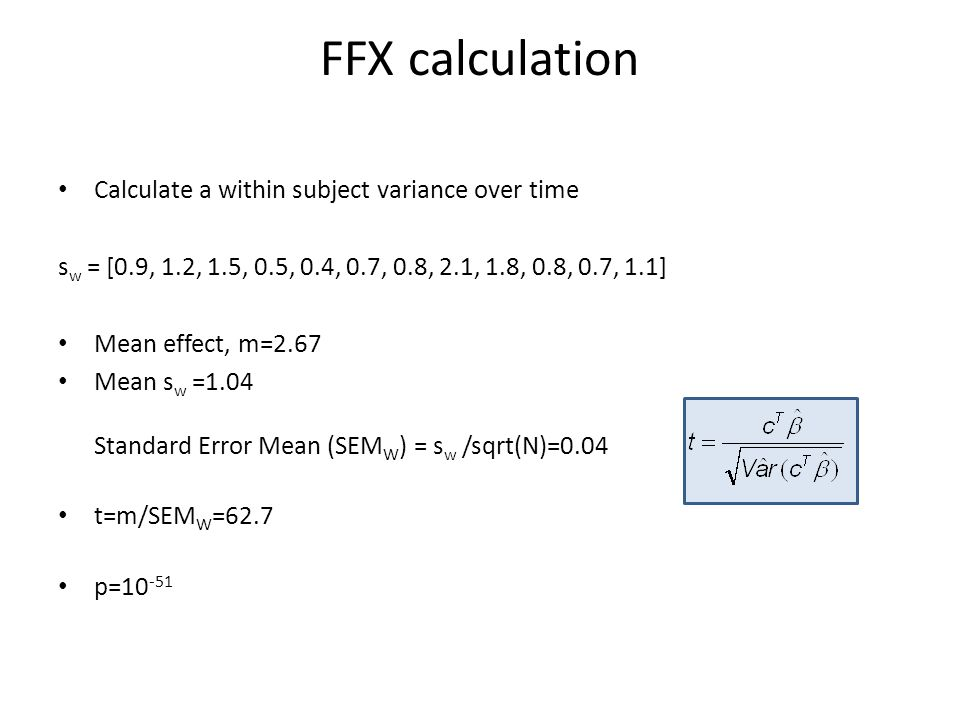 FFX calculation Calculate a within subject variance over time