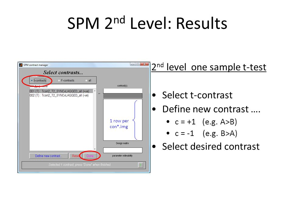 SPM 2nd Level: Results 2nd level one sample t-test Select t-contrast