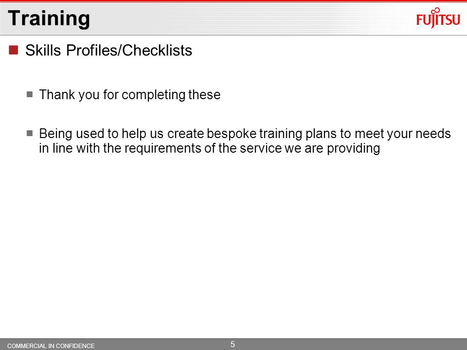 Training Skills Profiles/Checklists Thank you for completing these