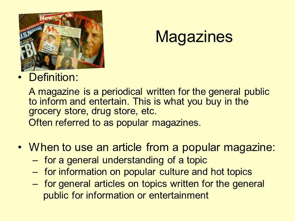When to use an article from a popular magazine: