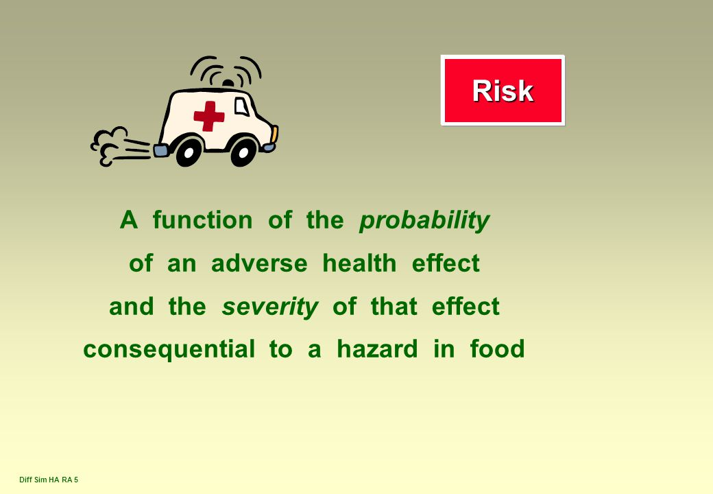 Risk A function of the probability of an adverse health effect