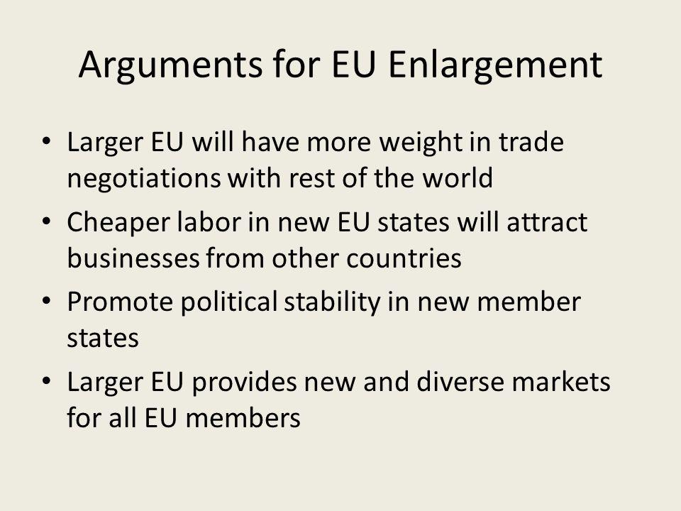 Arguments for EU Enlargement