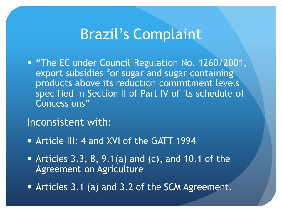 Brazil's Complaint Inconsistent with: