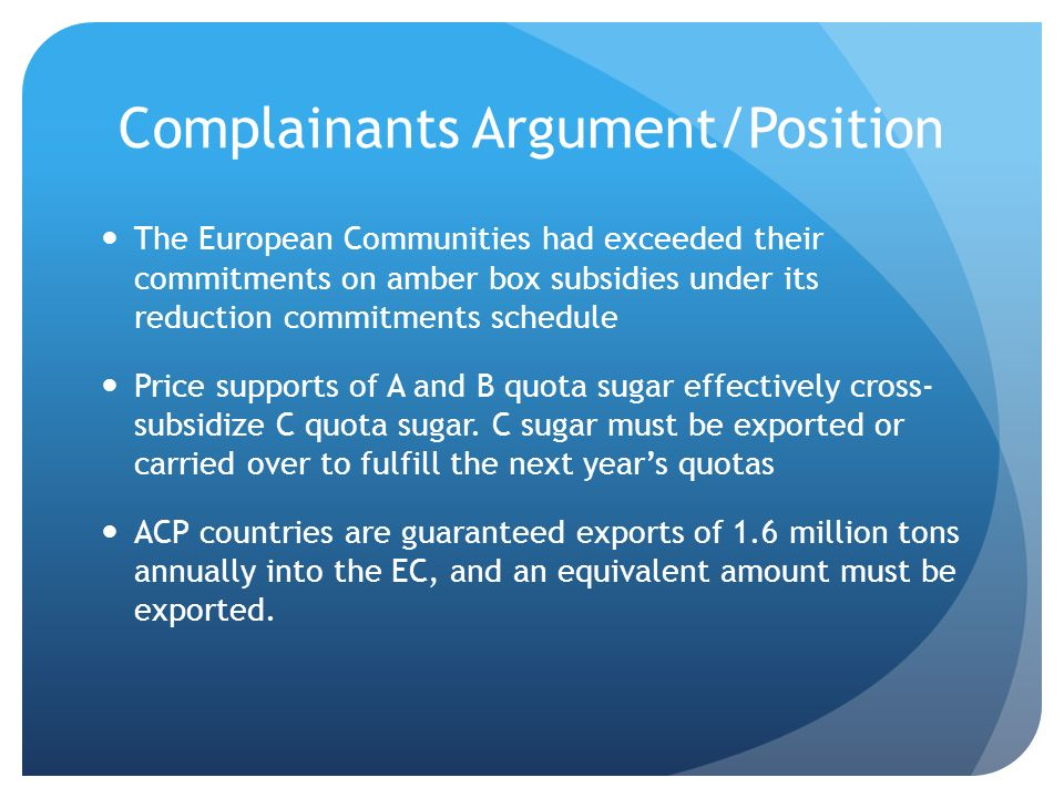 Complainants Argument/Position