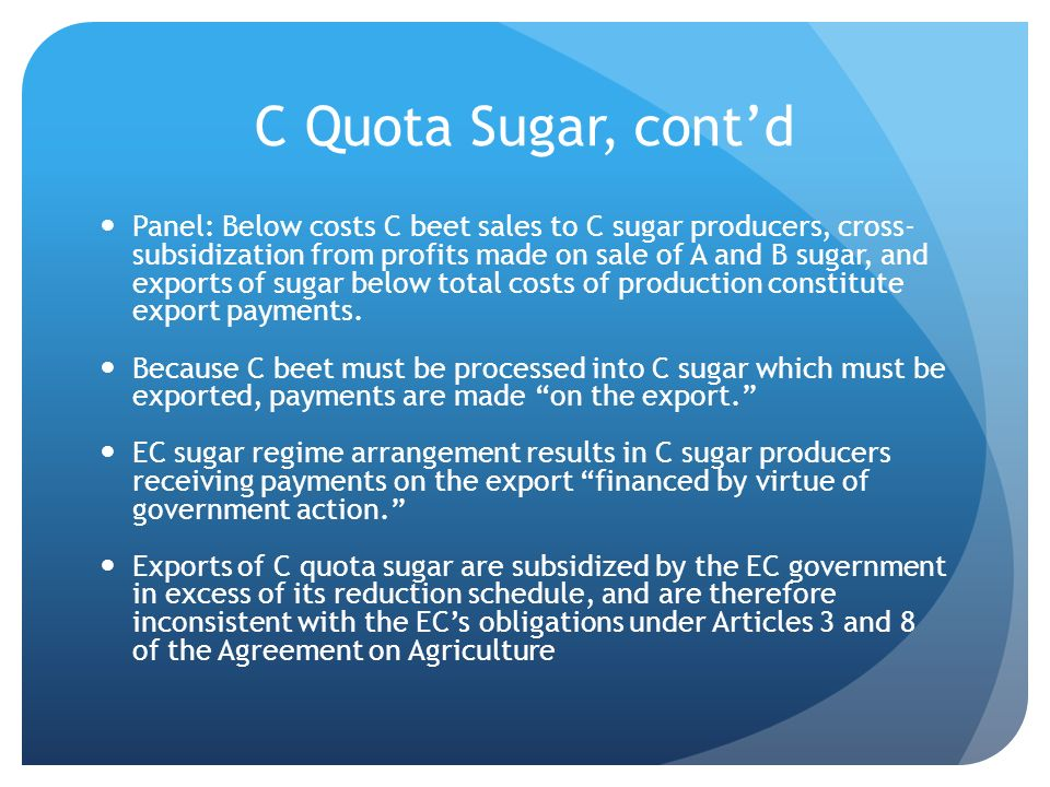 C Quota Sugar, cont'd