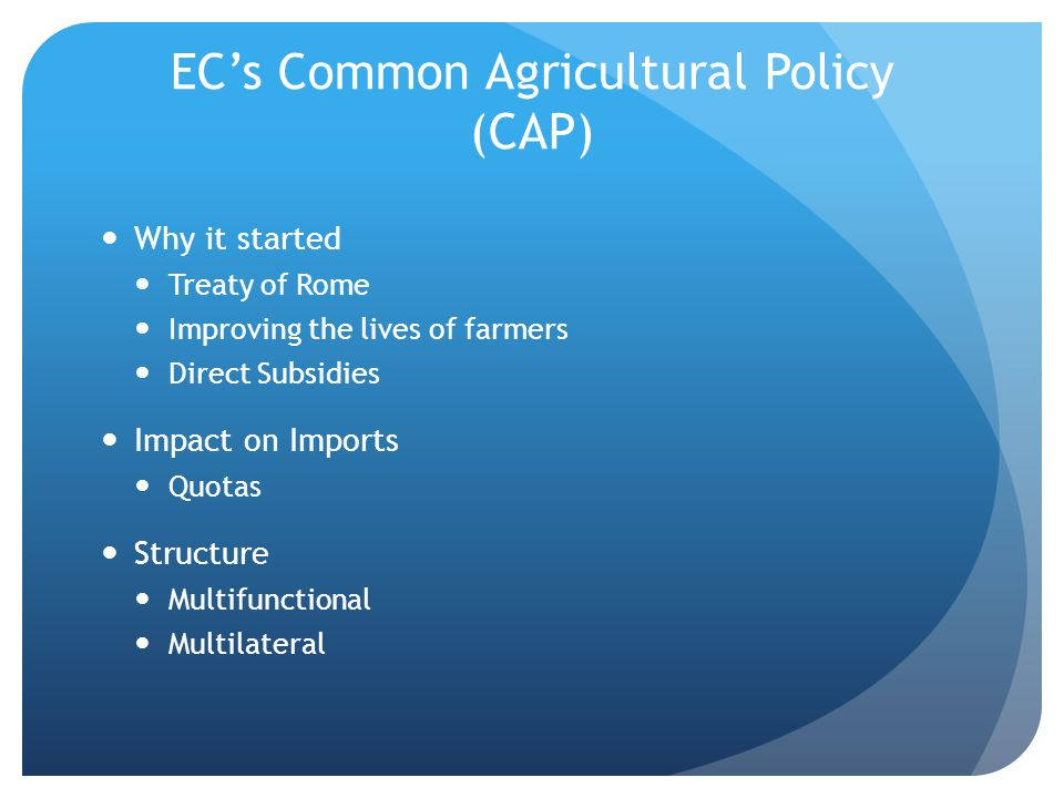 EC's Common Agricultural Policy (CAP)