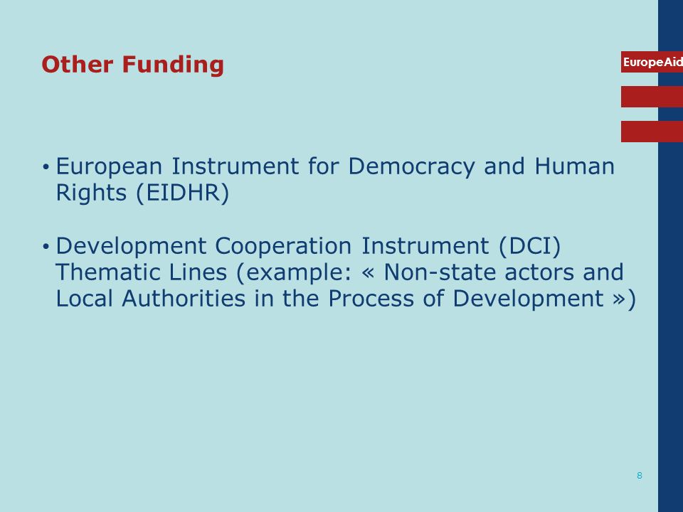 Other Funding European Instrument for Democracy and Human Rights (EIDHR)