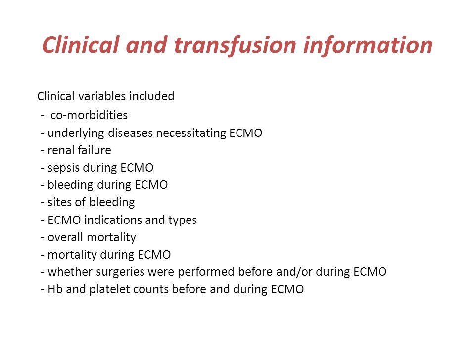 Clinical and transfusion information