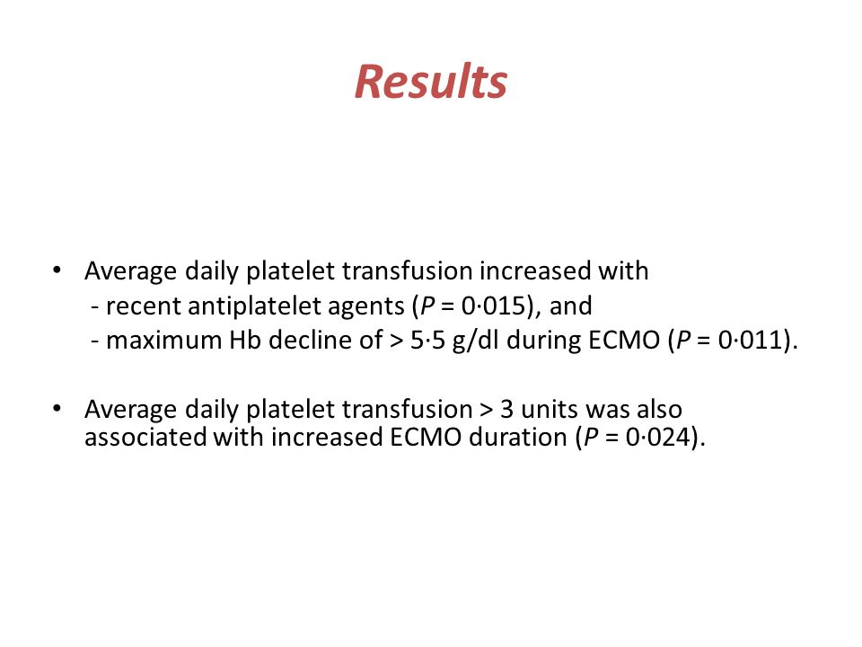 Results Average daily platelet transfusion increased with