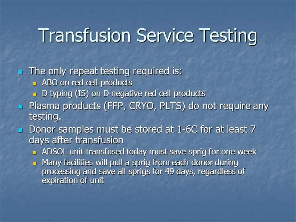 Transfusion Service Testing