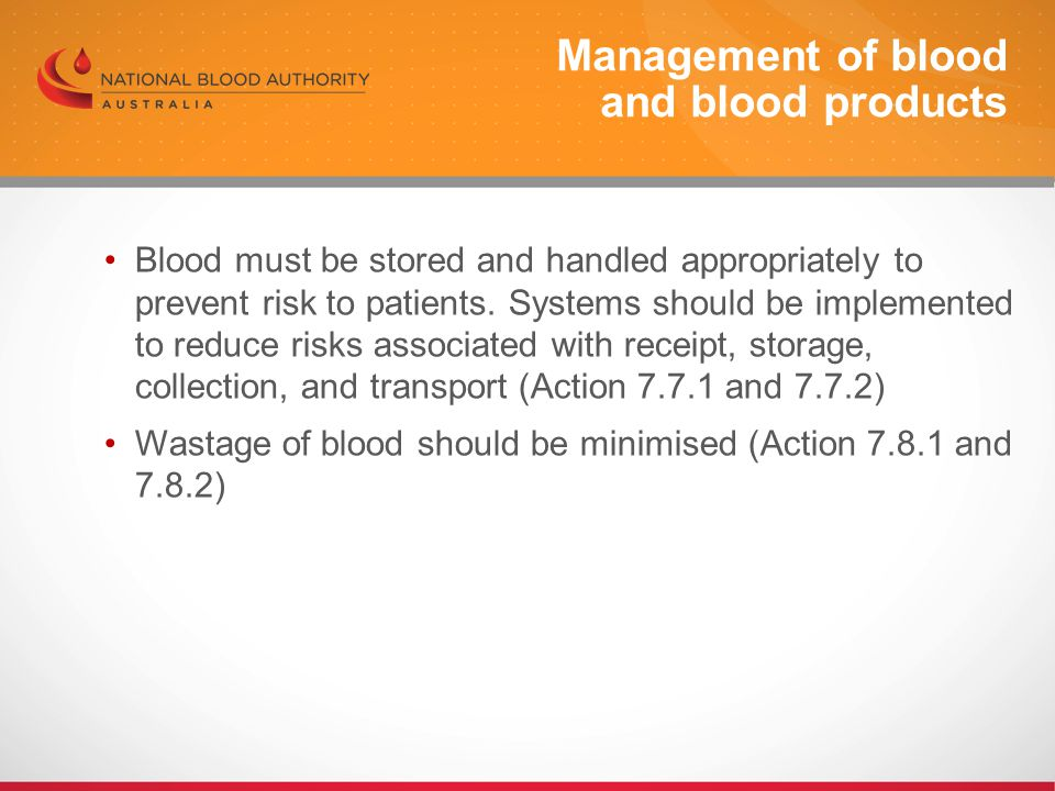 Management of blood and blood products