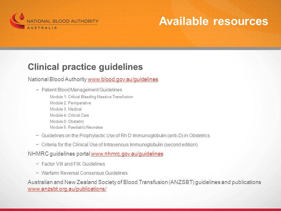 Available resources Clinical practice guidelines