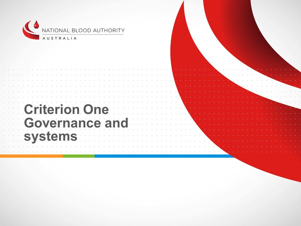 Criterion One Governance and systems