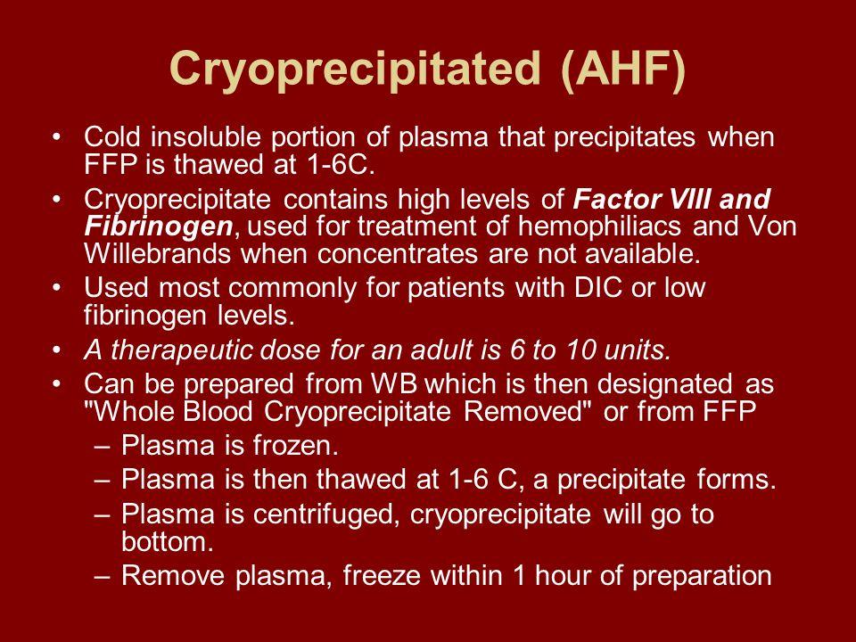 Cryoprecipitated (AHF)