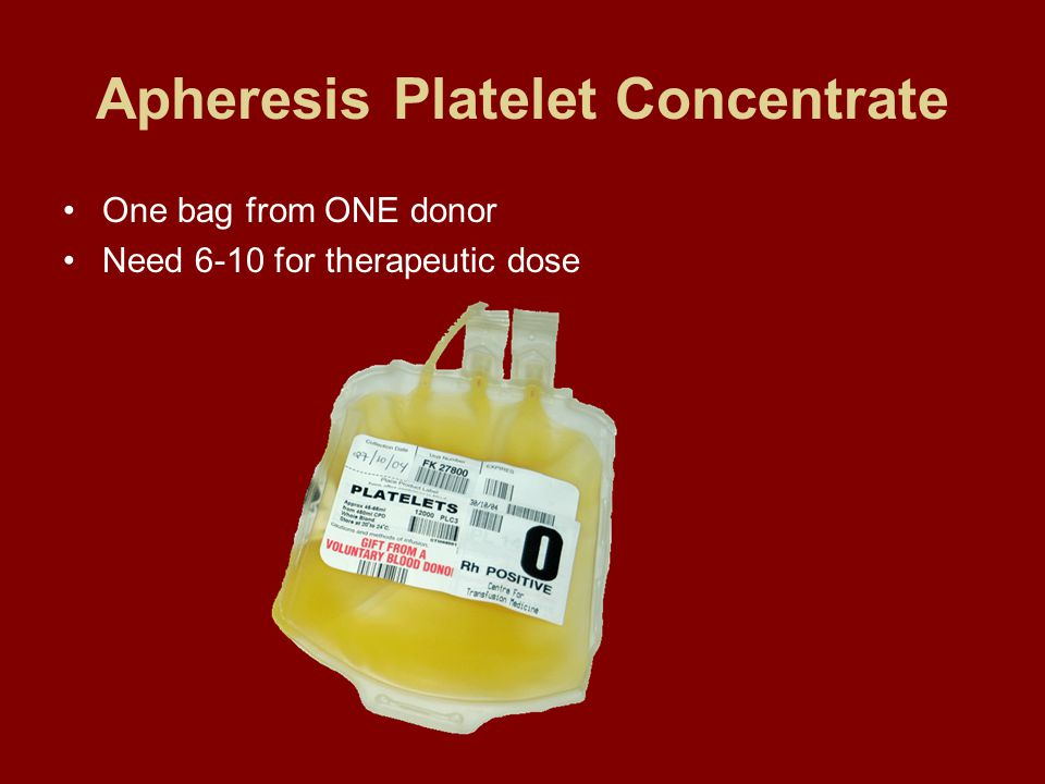 Apheresis Platelet Concentrate