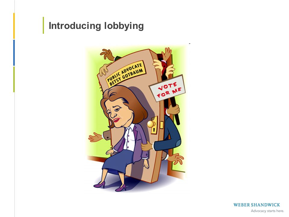 Introducing lobbying