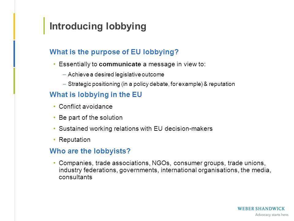 Introducing lobbying What is the purpose of EU lobbying