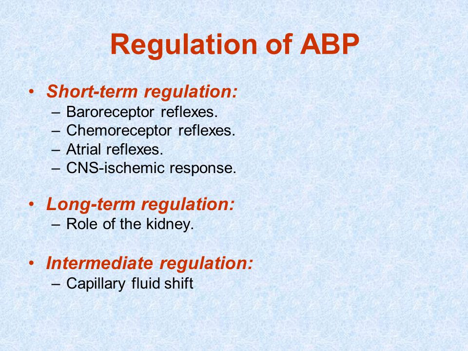 Regulation of ABP Short-term regulation: Long-term regulation: