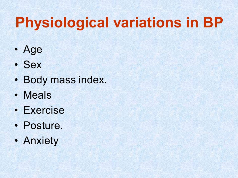 Physiological variations in BP
