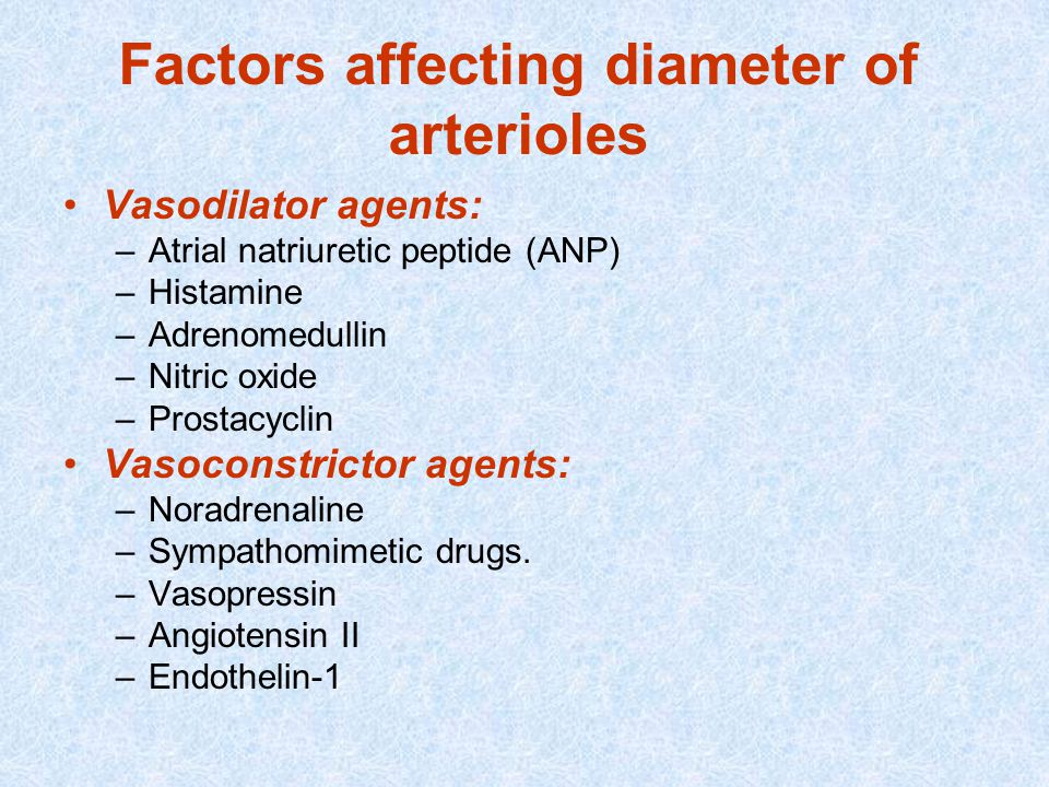 Factors affecting diameter of arterioles